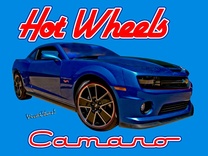 Hot Wheels Camaro Poster and T-Shirt from VivaChas!