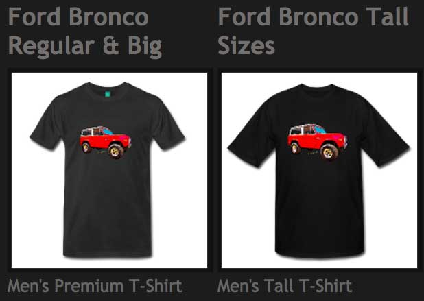 Ford Bronco Classic T-Shirts from VivaChas - Click Pix to Shop!