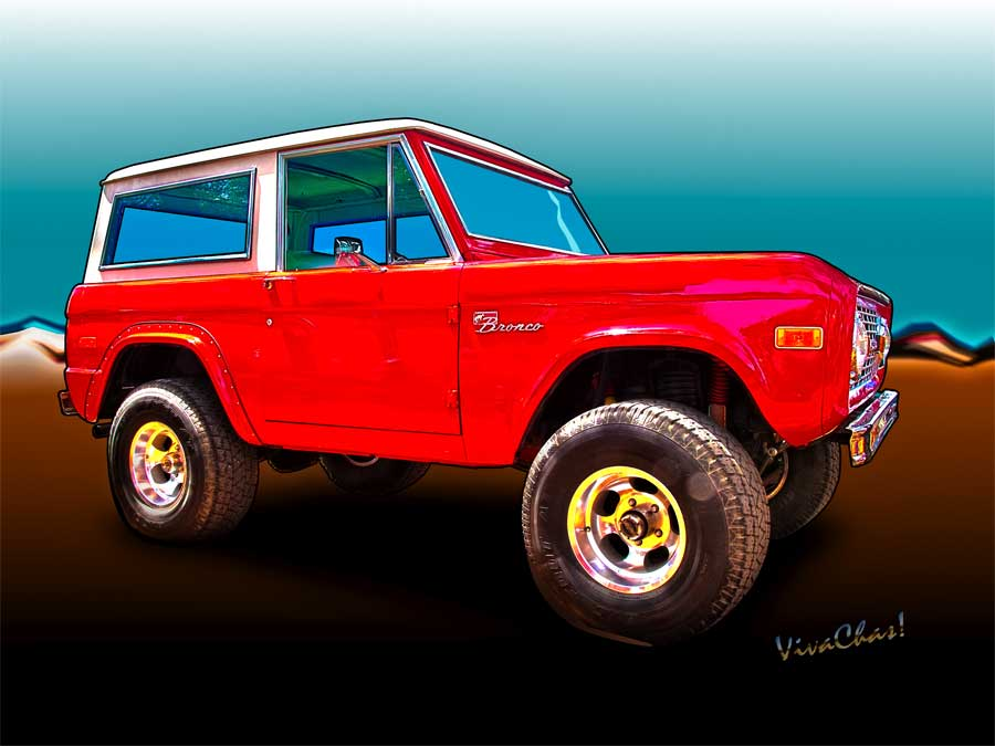 Ford Bronco Classic from VivaChas Hot Rod Art - Click the Pix to Buy a Print ~;0)