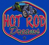 Hot Rod Dreams and VivaChas Hot Rod Stories - Lots of Custom Gifts for Rodders! Click to Shop for Great Swag!