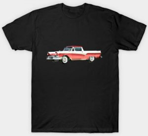 Ford Ranchero 1st Generation Men and Women's Tees and More Stuff - Click this pix to get U some of this!!