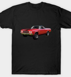 70 El Camino 4x4 Tee and Even More - Click Pix to Shop for Gifts!