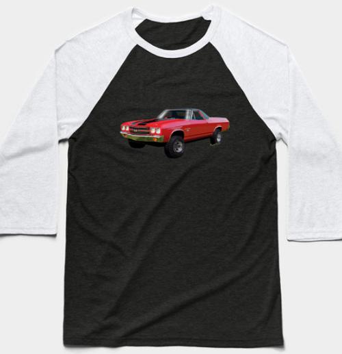 70 El Camino 4x4 Baseball Shirt and More - Click Pix to Shop for Gifts!