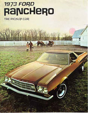 1973 Ranchero Ad and Brochure Cover - Visit Old Car Advertising!