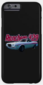 72 Ford Ranchero on a Cell Phone Case! - If you're a Fan of Ranchero this is the one for you!! - Click the pix to shop useful fun products!