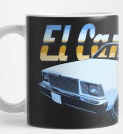 El Camino Mugs and even more stuff for you guys - click the pix to shop ElCo Swag!