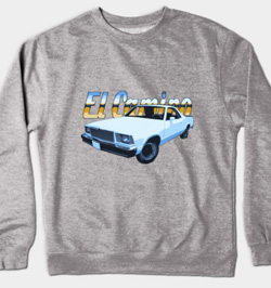 1978 El Camino Sweat Shirt and so much more - lots of Tees and Stuff - Click Pix to Shop!