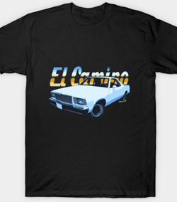 Get your 5th Generation El Camino T-Shirts Here - Men and Women's styles - Click Pix to Go Get Some!