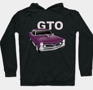 Pontiac GTO Hoodie from VivaChas! - Click the Pix to get yours!